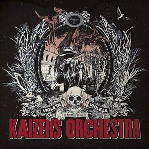 Kaizers Orchestra: Violeta Violeta, Vol. 2