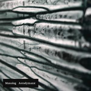 Monolog: Aerodymanic