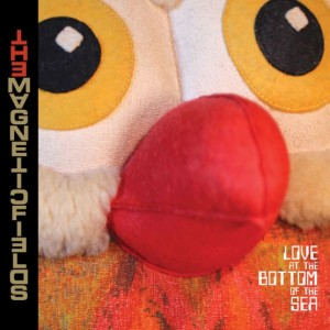 The Magnetic Fields: Love At The Bottom Of The Sea