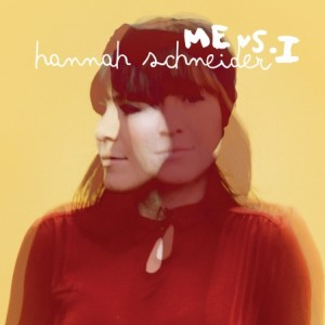 Hannah Schneider: Me Vs. I