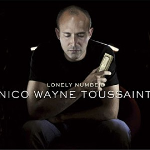 Nico Wayne Toussaint: Lonely Number
