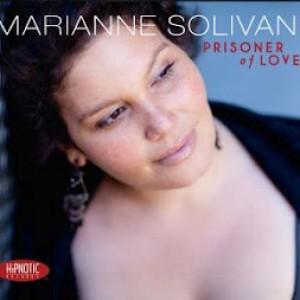 Marianne Solivan: Prisoner of Love
