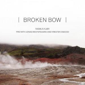 Rasmus Kjær: Broken Bow