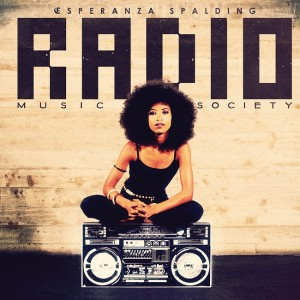 Esperanza Spalding: Radio Music Society