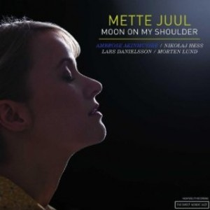 Mette Juul: Moon On My Shoulder