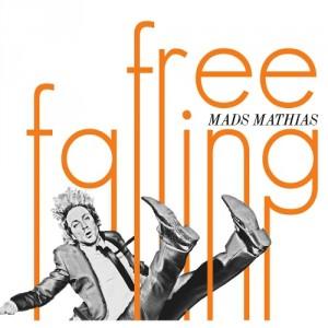 Mads Mathias: Free Falling