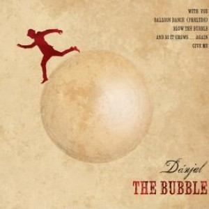 Dánjal: The Bubble