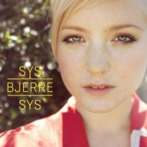 Sys Bjerre: Sys