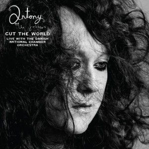 Antony And The Johnsons: Cut The World (livealbum)