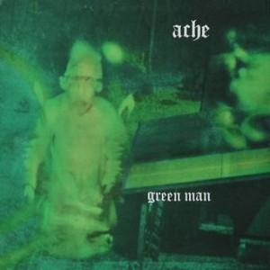 Ache: Green Man