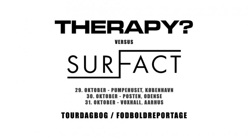 Surfact skal spille fodbold med Therapy?