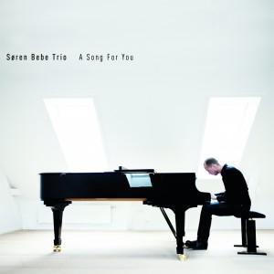 Søren Bebe Trio: A Song For You