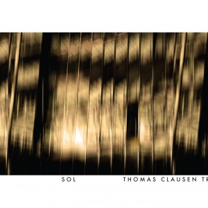 Thomas Clausen Trio: Sol