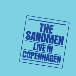 The Sandmen: Live In Copenhagen
