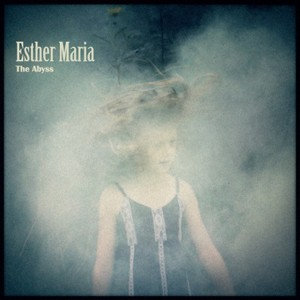 Esther Maria: The Abyss