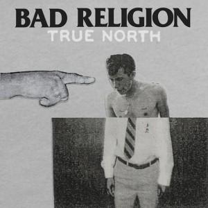 Bad Religion: True North