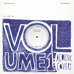 Tim Christensen: Volume 1: Acoustic Covers
