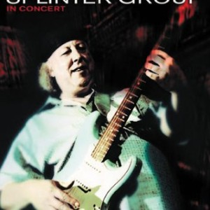 Peter Green Splinter Group: An Evening With Peter Green Splinter Group In Concert