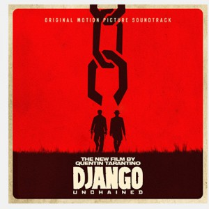 Diverse kunstnere: Django Unchained - Original Motion Picture Soundtrack