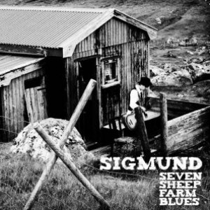 Sigmund: Seven Sheep Farm Blues