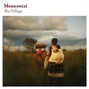 Monoswezi: The Village