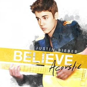 Justin Bieber: Believe Acoustic