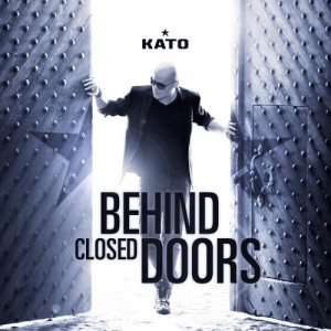 Kato : Behind Closed Doors
