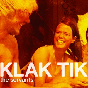 Klak Tik: The Servants