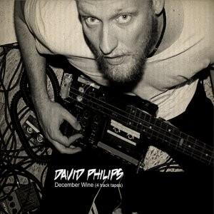 David Philips: December Wine (4 Track Tapes)