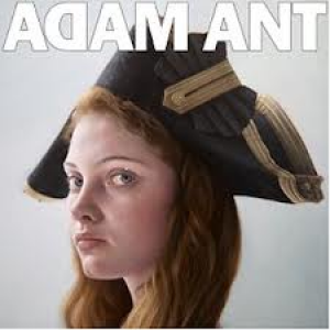 Adam Ant: Adam Ant Is The Blueblack Hussar In Marrying The Gunner's Daughter