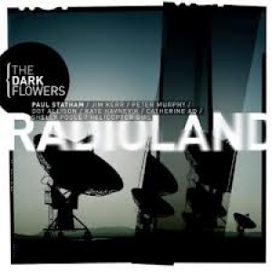 The Dark Flowers: Radioland