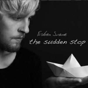 Esben Svane: The Sudden Stop