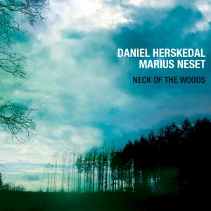 Daniel Herskedal & Marius Neset: Neck of the Woods