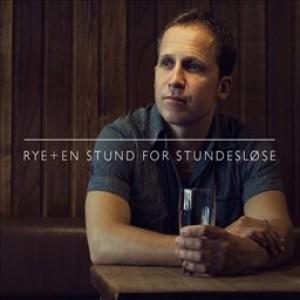 Rye: En Stund For Stundesløse