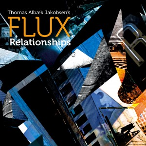 Thomas Albæk Jakobsen's FLUX: Relationships