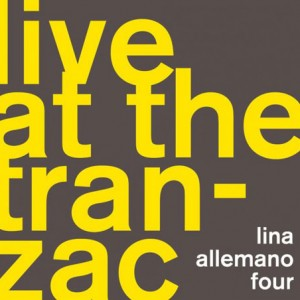 Lina Allemano Four: Live at the Tranzac