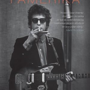 Sean Wilentz : Bob Dylan i Amerika