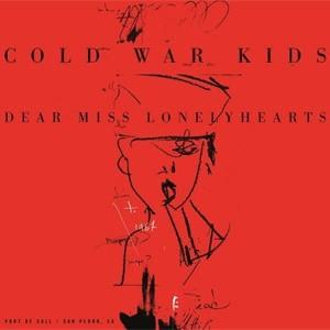 Cold War Kids: Dear Miss Lonelyhearts