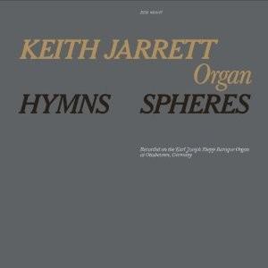 Keith Jarrett: Hymns & Spheres