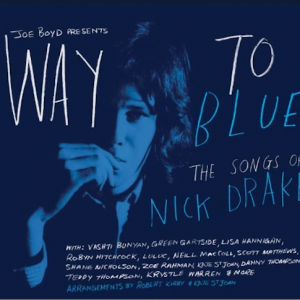 Diverse kunstnere: Way To Blue: The Songs of Nick Drake