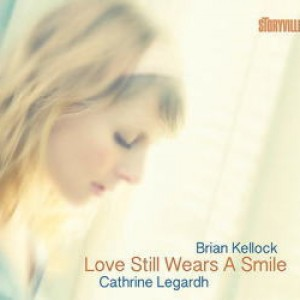 Cathrine Legardh og Brian Kellock: Love Still Wears A Smile