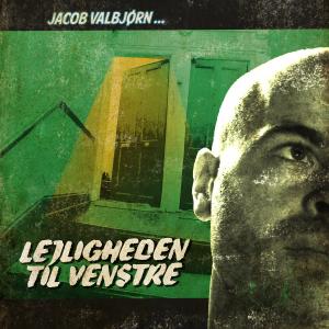 Jacob Valbjørn: Lejligheden til venstre