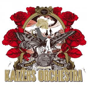 Kaizers Orchestra: Violeta, Violeta Vol. III