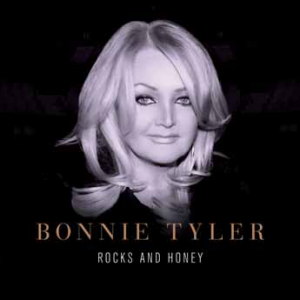 Bonnie Tyler: Rocks And Honey