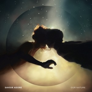 Savoir Adore: Our Nature