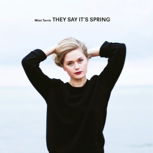 Mimi Terris: The Say It's Spring