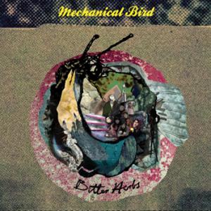 Mechanical Bird: Bitter Herbs