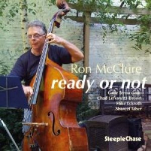 Ron McClure Quintet: Ready Or Not