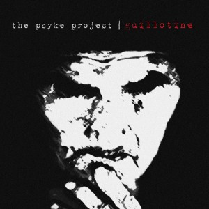 The Psyke Project: Guillotine