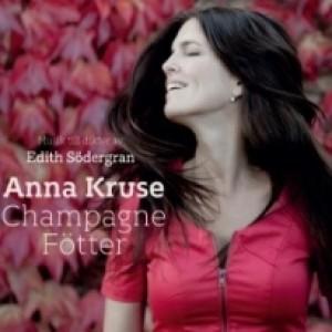 Anna Kruse: Champagne fötter